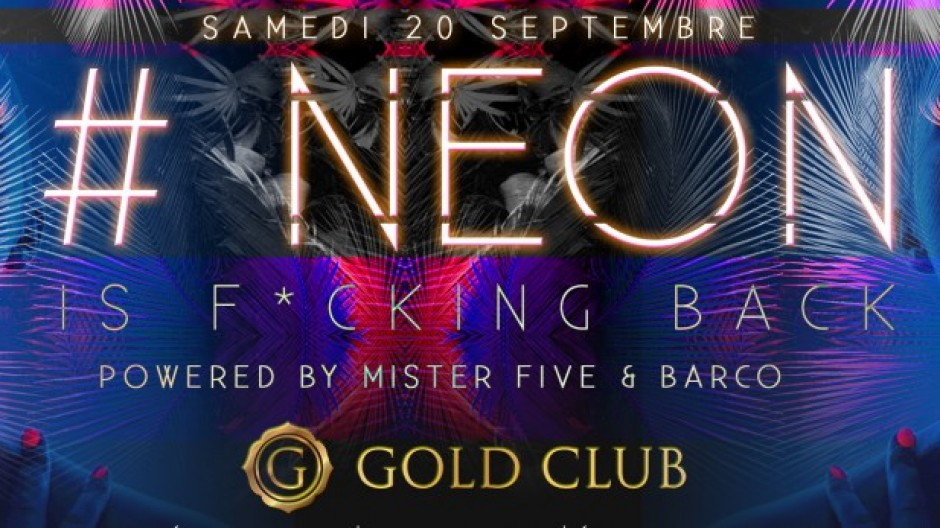 #NEON IS BACK! | SAT. 20th SEPT.