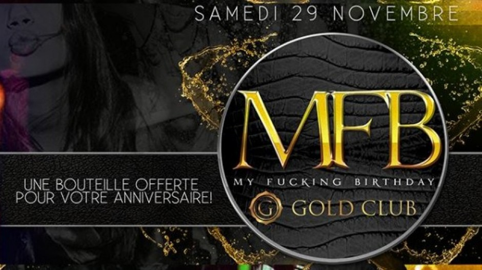 GOLD CLUB | MY F*CKING BIRTHDAY | SAT. 29th NOV.