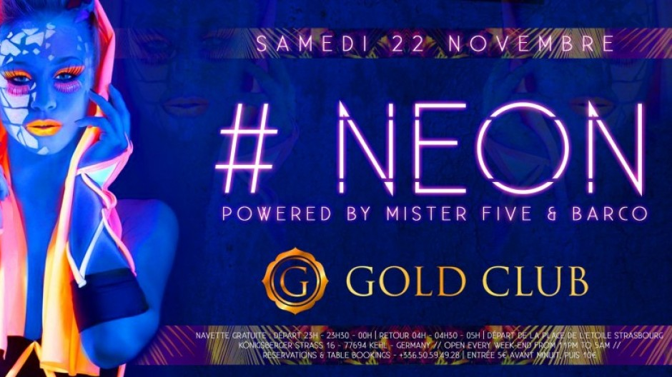 GOLD CLUB | #NEON | SAT. 22th NOV.